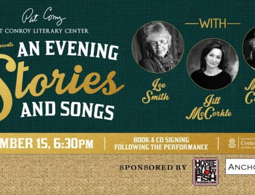 Conroy Center Presents: An Evening of Stories and Songs with Lee Smith, Jill Mccorkle & Marshall Chapman