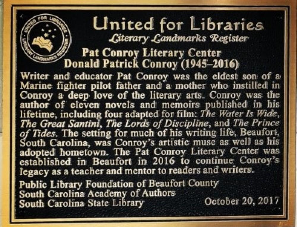 Pat Conroy Literary Center  Designated a Literary Landmark by American Library Association