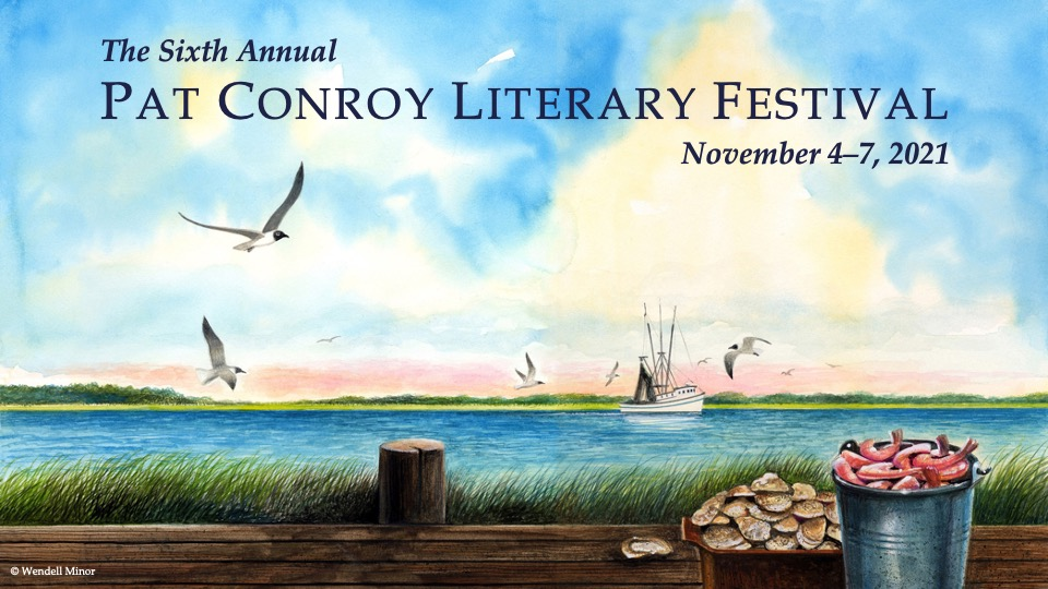 2021 Pat Conroy Literary Festival